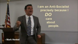 Because I do care about people - Anti-Socialist - Mark Henkel