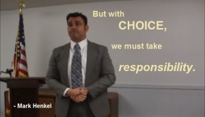 But with choice, we must take responsibility - Anti-Socialist - Mark Henkel