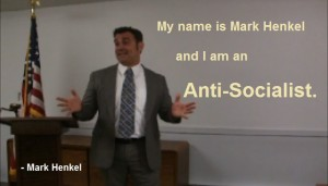 My Name is Mark Henkel and I am an Anti-Socialist