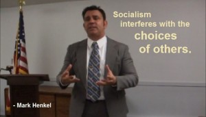 Socialism Interferes with the Choices of Others - Anti-Socialist - Mark Henkel