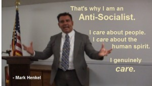 Thats why I am an Anti-Socialist - I Care About People - Mark Henkel 700x400