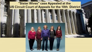 Sister Wives case Appealed at US Circuit Court of Appeals for the 10th District - 700x400