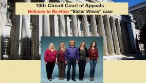 10th Circuit Court of Appeals Refuses to Re-Hear Sister Wives case - 700x400