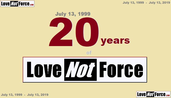 20 years of Love-not-Force